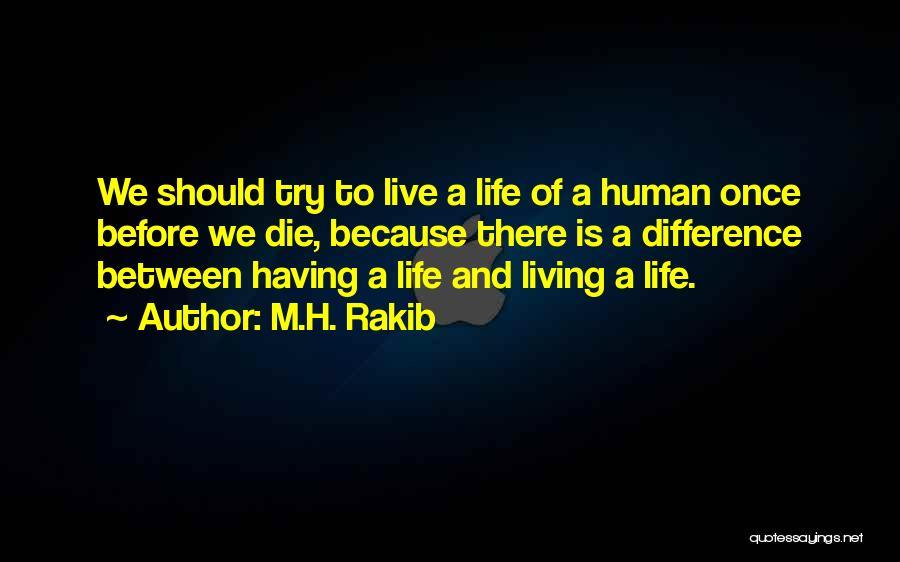M.H. Rakib Quotes 487648