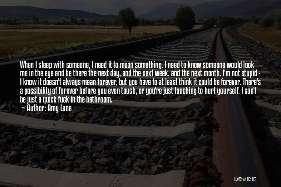 M Hurt Quotes By Amy Lane
