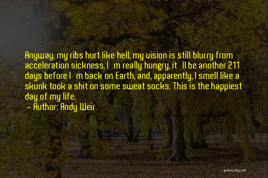 M Hurt Quotes By Andy Weir