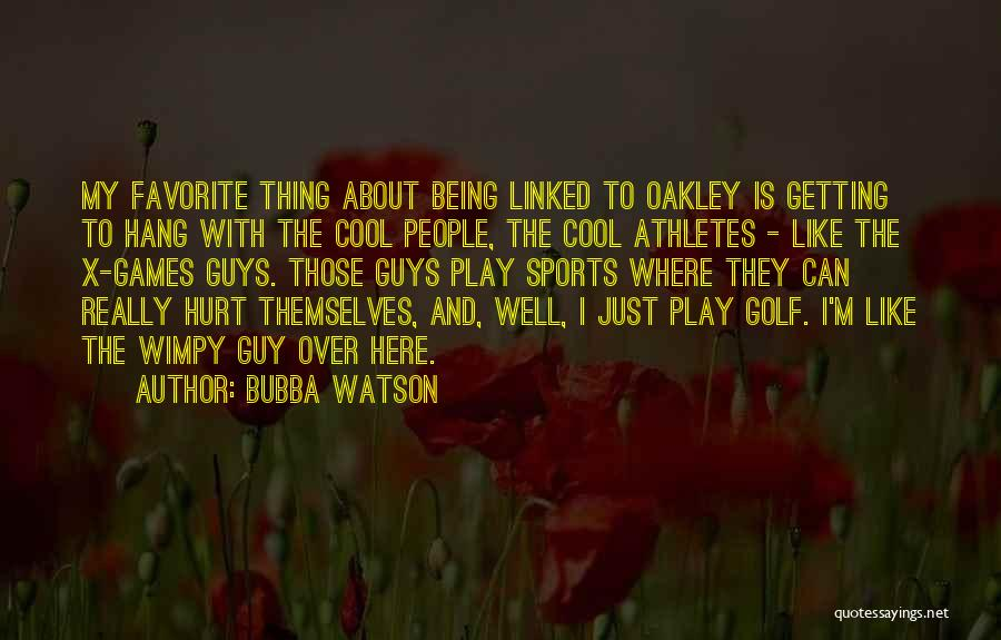 M Hurt Quotes By Bubba Watson