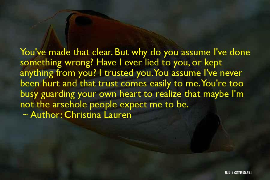 M Hurt Quotes By Christina Lauren