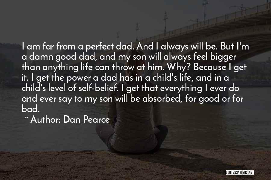 M Hurt Quotes By Dan Pearce