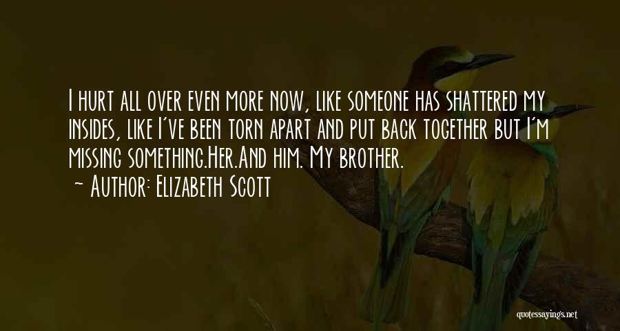 M Hurt Quotes By Elizabeth Scott