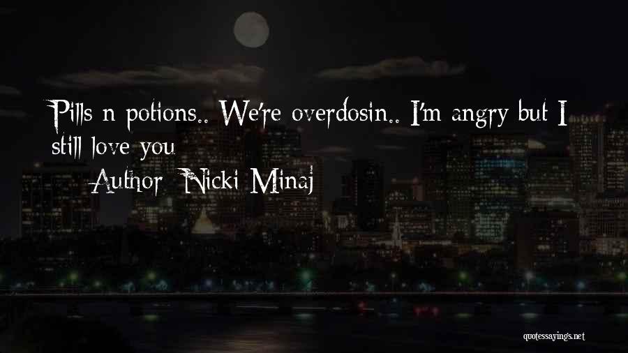 M Hurt Quotes By Nicki Minaj