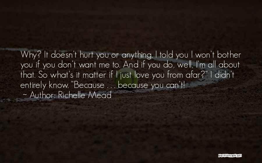 M Hurt Quotes By Richelle Mead