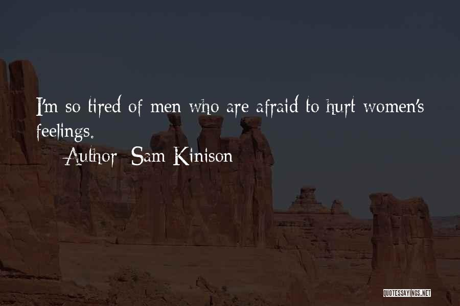 M Hurt Quotes By Sam Kinison