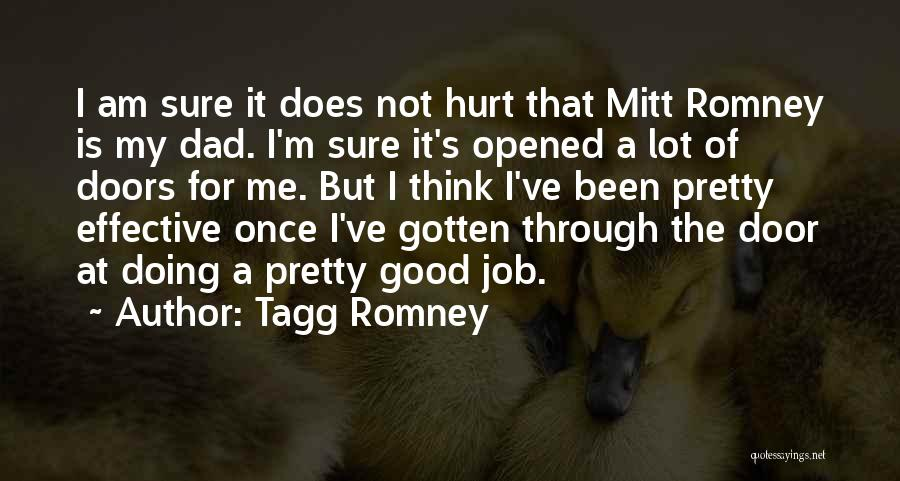 M Hurt Quotes By Tagg Romney