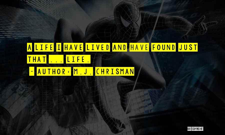 M.J. Chrisman Quotes 1605099