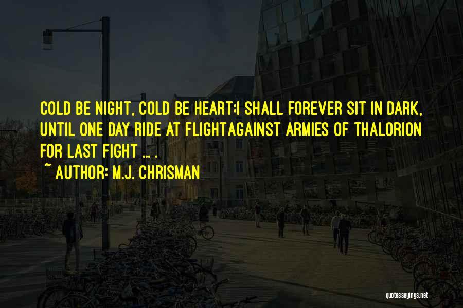 M.J. Chrisman Quotes 1736507