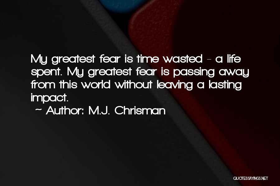 M.J. Chrisman Quotes 2049346