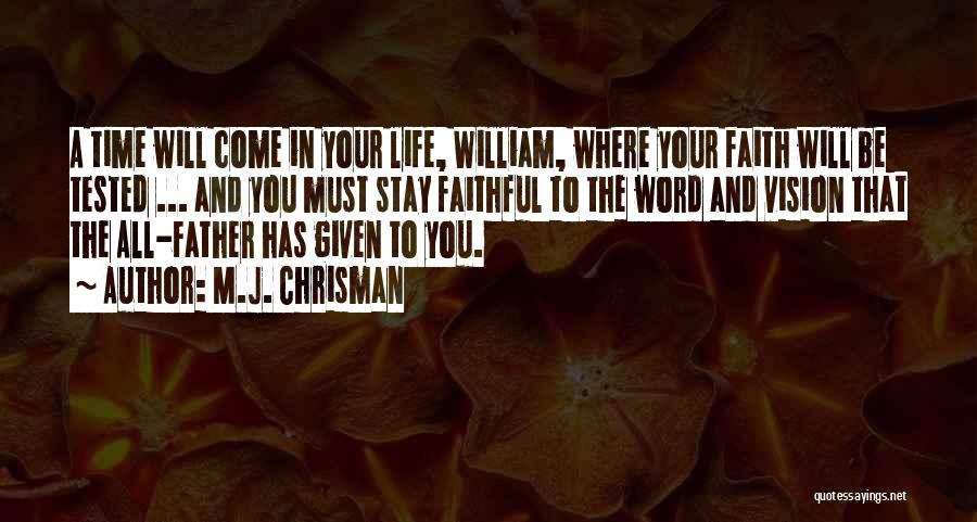 M.J. Chrisman Quotes 211926