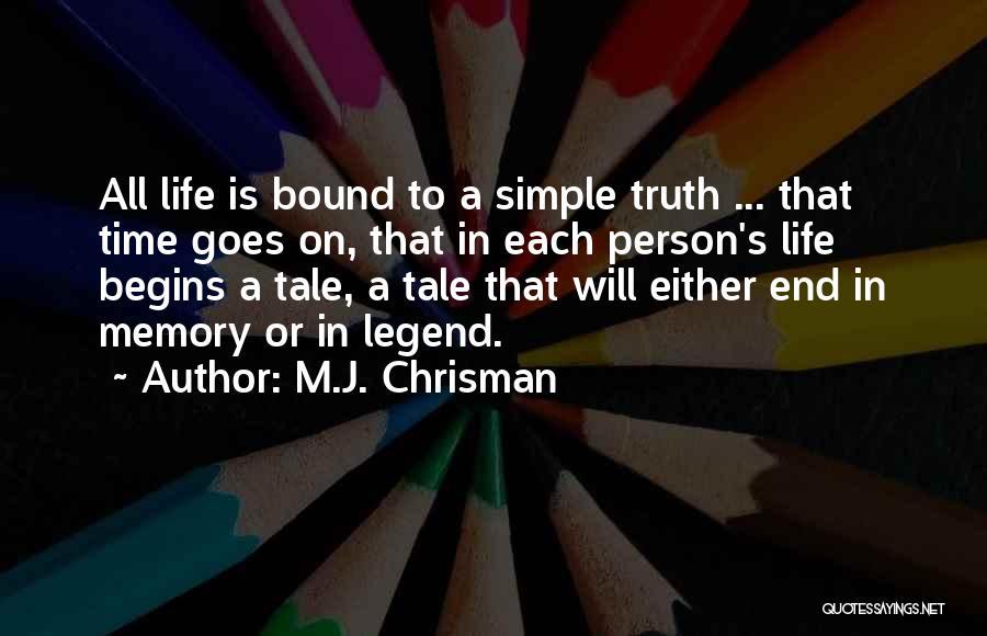 M.J. Chrisman Quotes 2270420
