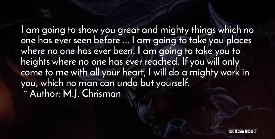 M.J. Chrisman Quotes 317638