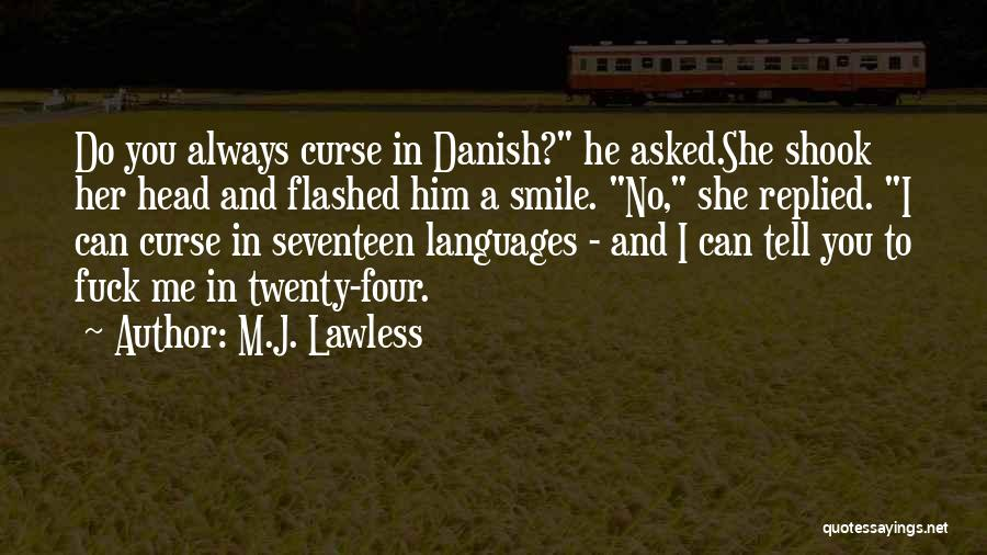 M.J. Lawless Quotes 95364
