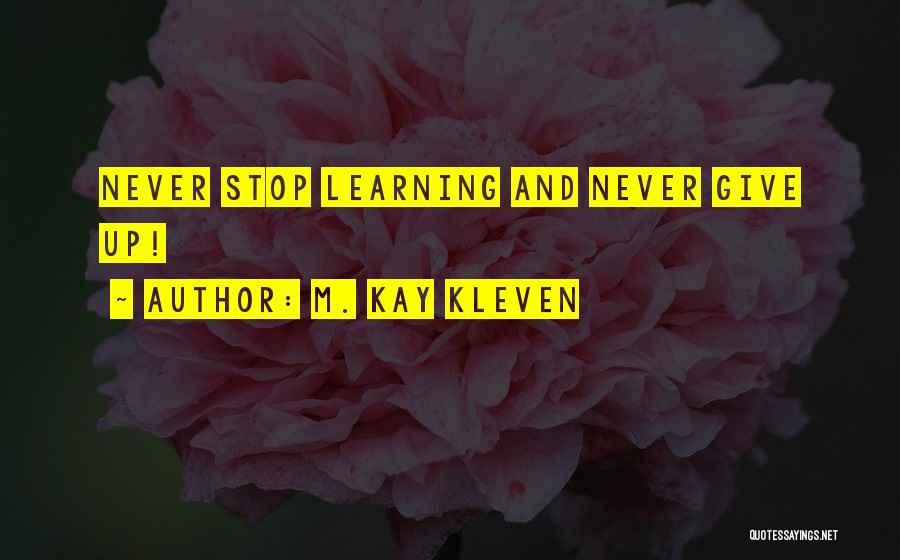 M. Kay Kleven Quotes 395527