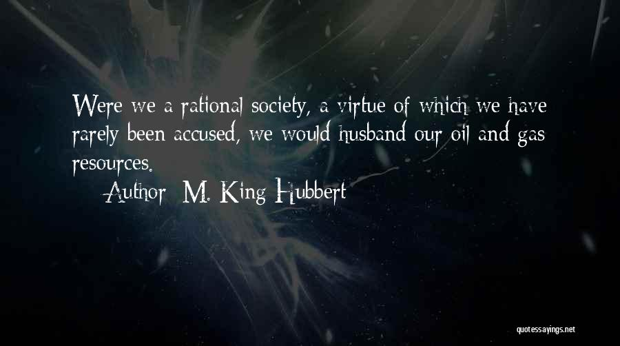 M. King Hubbert Quotes 1293404
