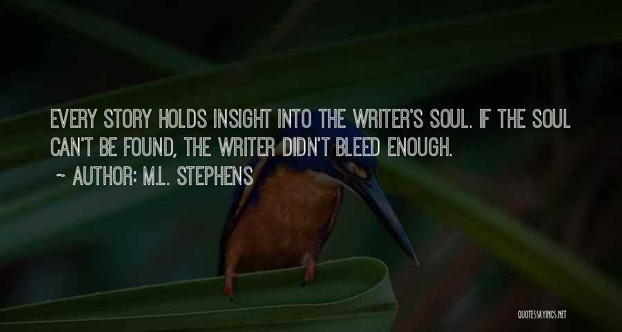 M.L. Stephens Quotes 1111074