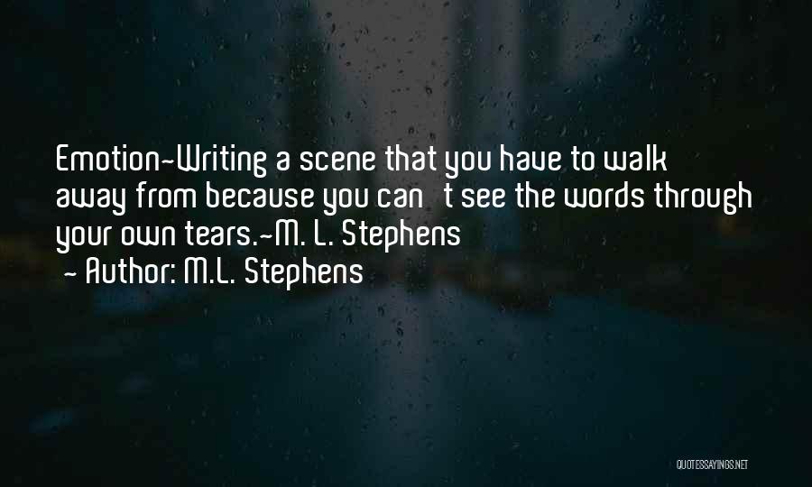 M.L. Stephens Quotes 1341486