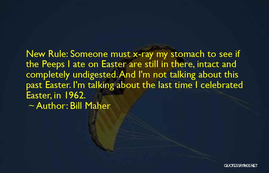 M&m Candy Quotes By Bill Maher