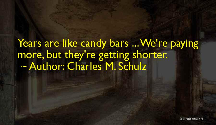 M&m Candy Quotes By Charles M. Schulz