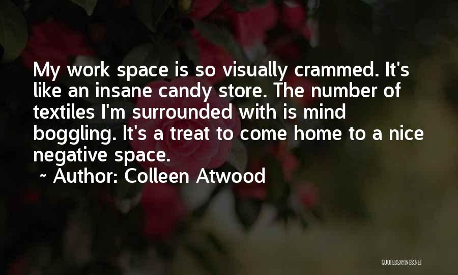 M&m Candy Quotes By Colleen Atwood