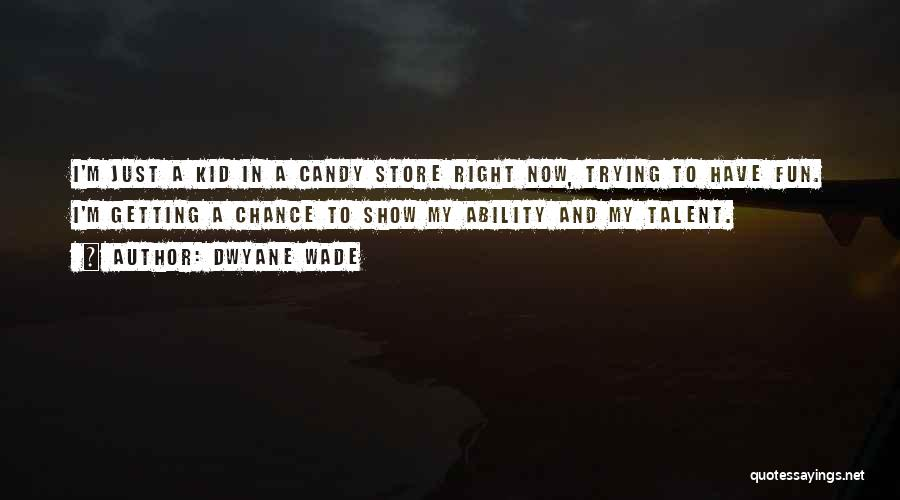 M&m Candy Quotes By Dwyane Wade