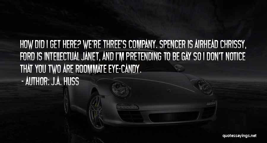 M&m Candy Quotes By J.A. Huss