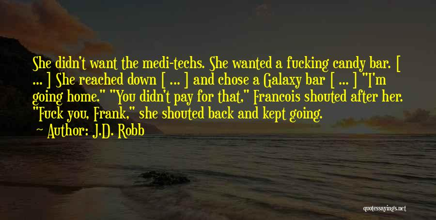 M&m Candy Quotes By J.D. Robb