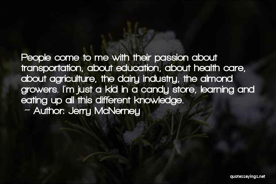 M&m Candy Quotes By Jerry McNerney