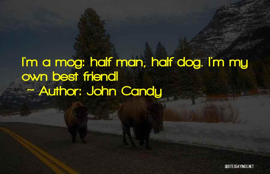 M&m Candy Quotes By John Candy