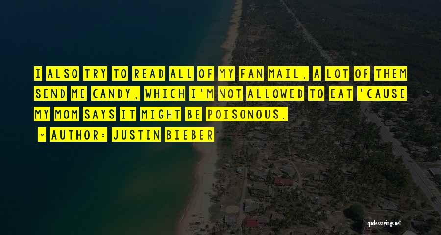 M&m Candy Quotes By Justin Bieber
