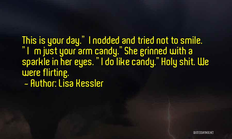 M&m Candy Quotes By Lisa Kessler