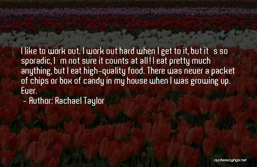 M&m Candy Quotes By Rachael Taylor
