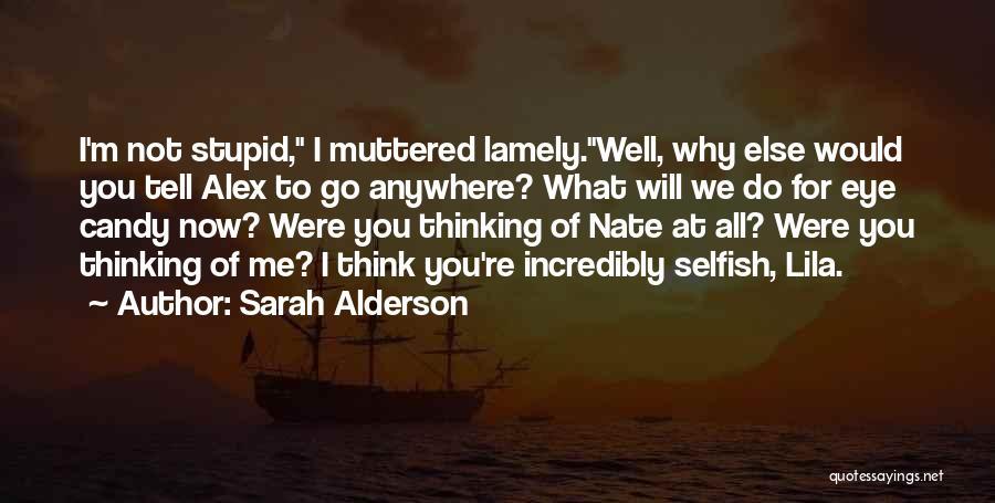 M&m Candy Quotes By Sarah Alderson