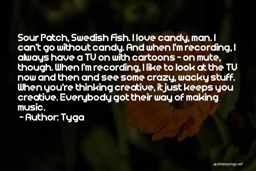 M&m Candy Quotes By Tyga