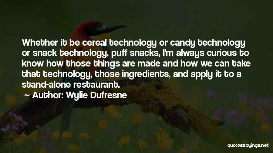 M&m Candy Quotes By Wylie Dufresne