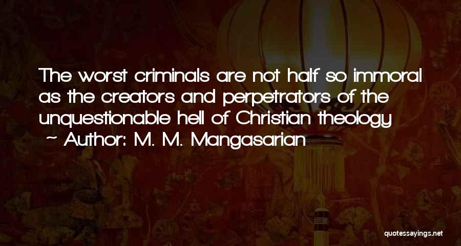M. M. Mangasarian Quotes 1362608