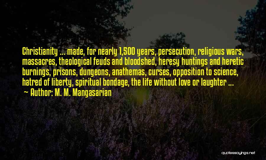 M. M. Mangasarian Quotes 576587