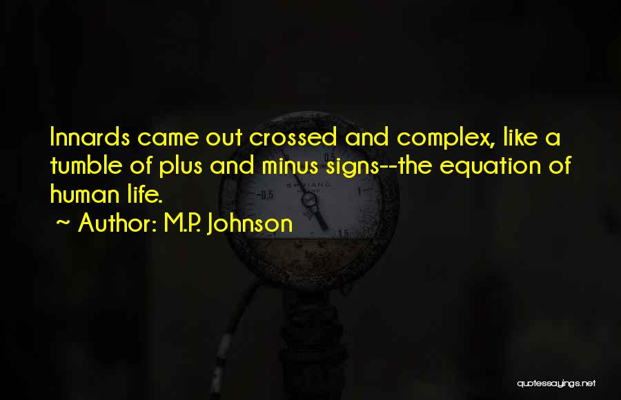 M.P. Johnson Quotes 1259808