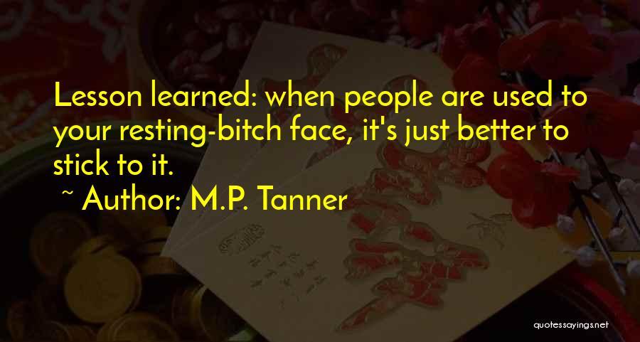 M.P. Tanner Quotes 1687501