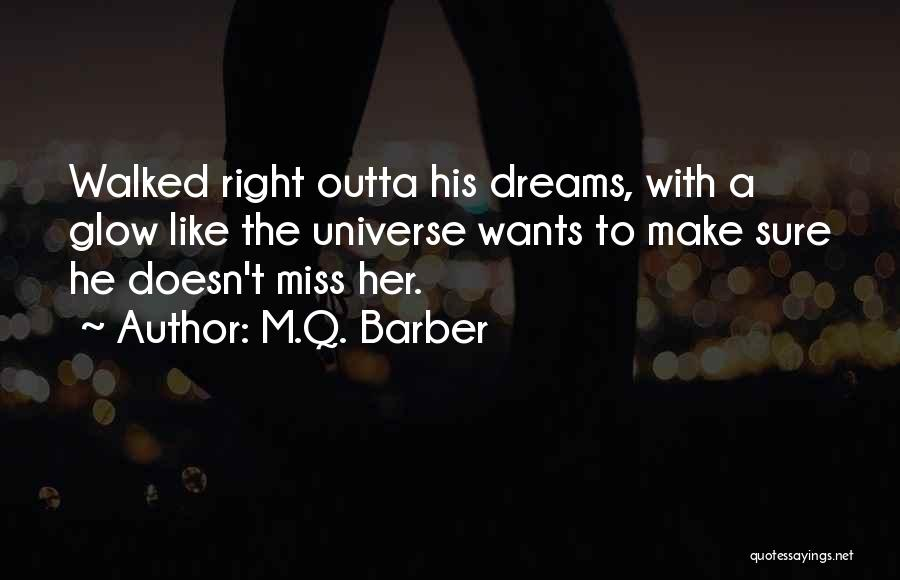 M.Q. Barber Quotes 1070238