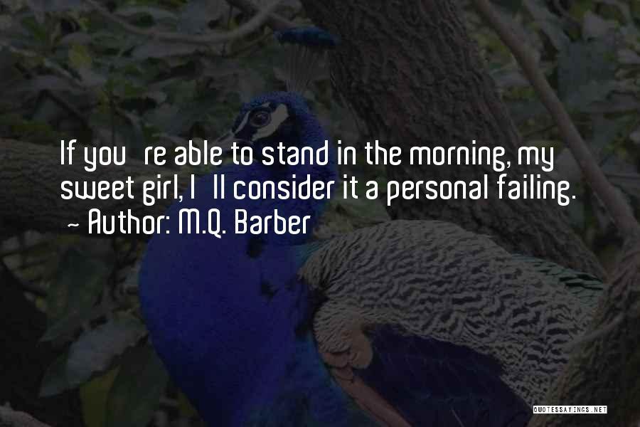 M.Q. Barber Quotes 1251438
