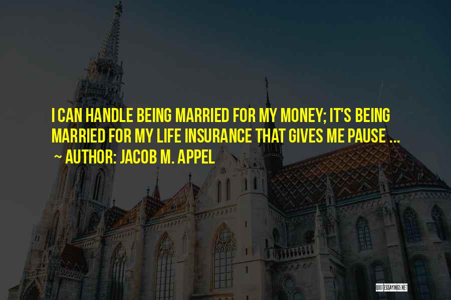 M&s Life Insurance Quotes By Jacob M. Appel