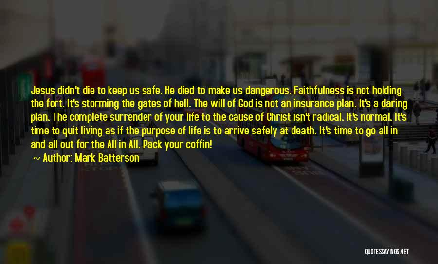 M&s Life Insurance Quotes By Mark Batterson