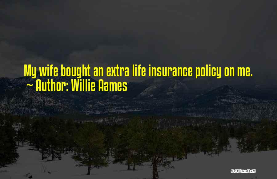 M&s Life Insurance Quotes By Willie Aames
