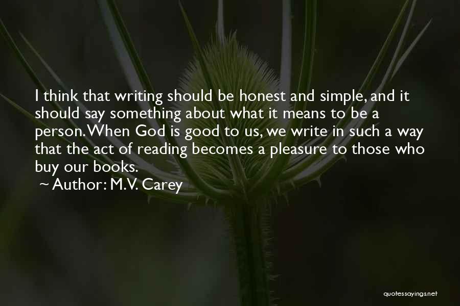 M.V. Carey Quotes 1202311