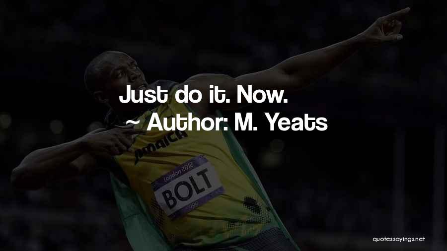 M. Yeats Quotes 1537021