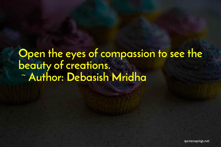 Maang Maangan Quotes By Debasish Mridha
