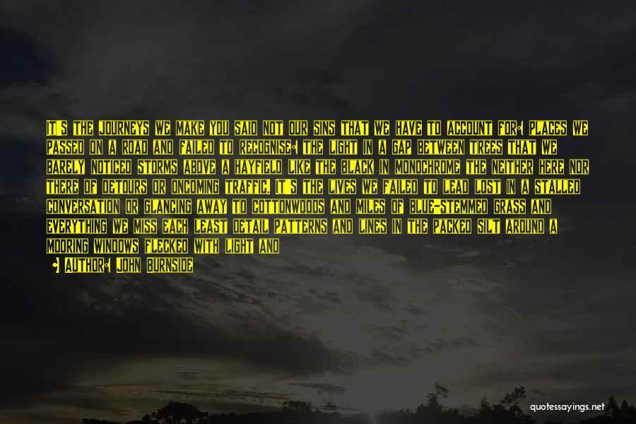 Maang Maangan Quotes By John Burnside