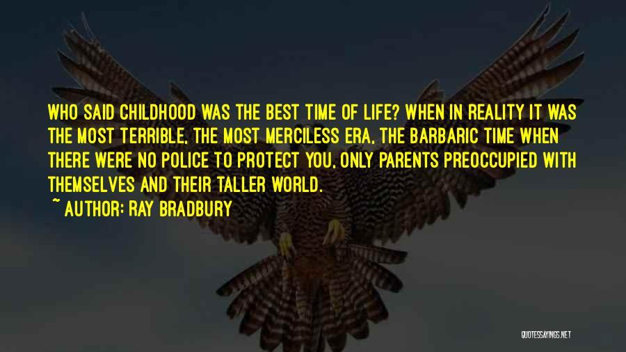Maang Maangan Quotes By Ray Bradbury